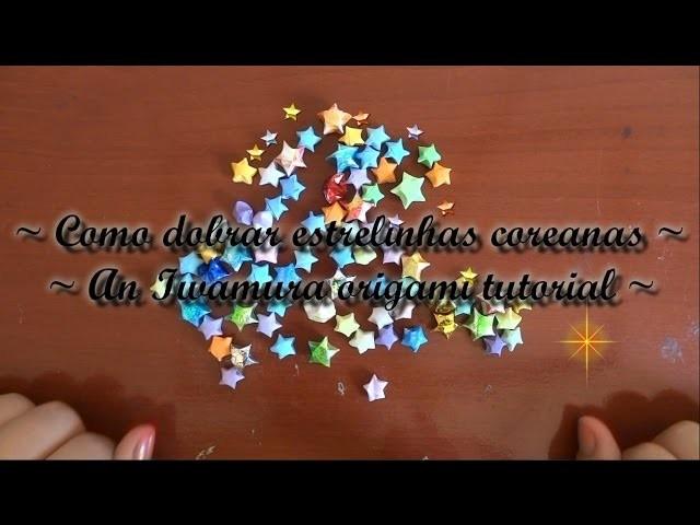 How to fold korean paper stars - Como dobrar estrelinhas de papel
