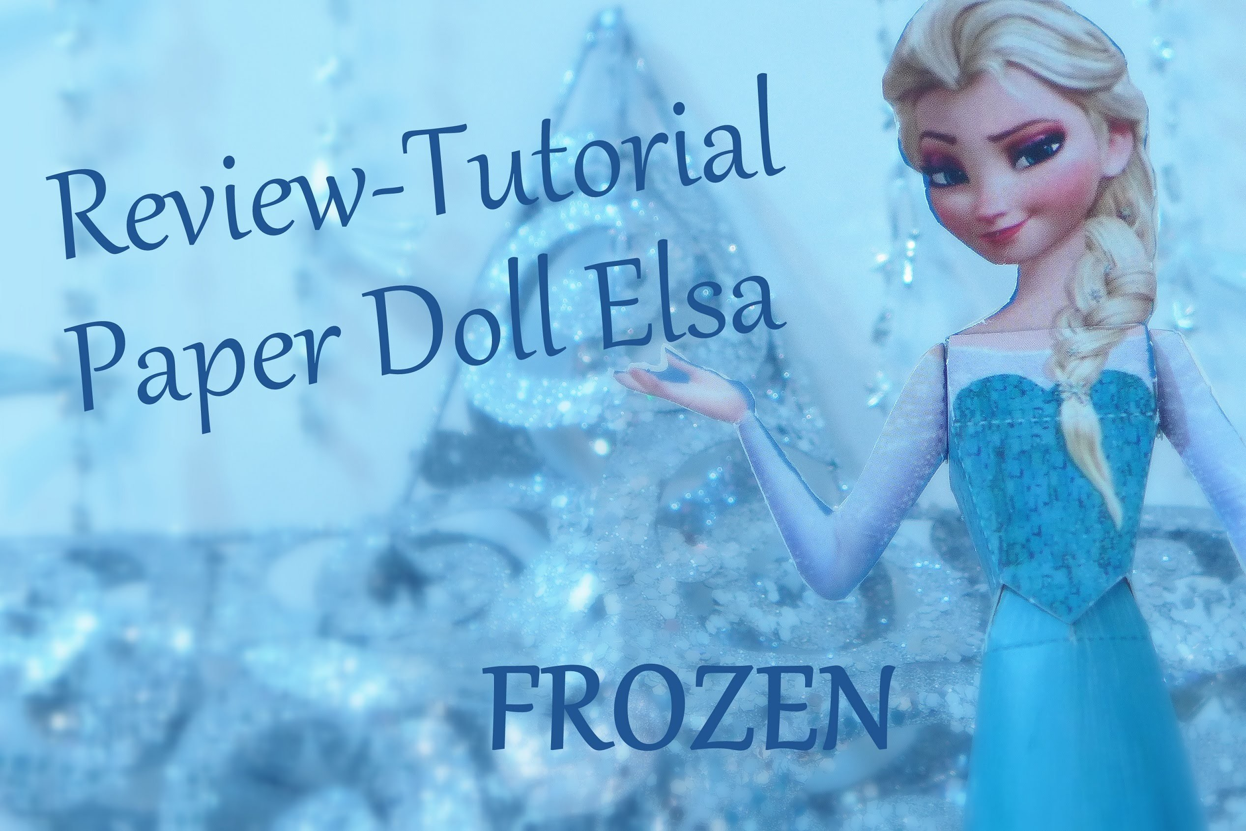 REVIEW TUTORIAL FROZEN Paper Doll da Elsa - Lojas Marisa