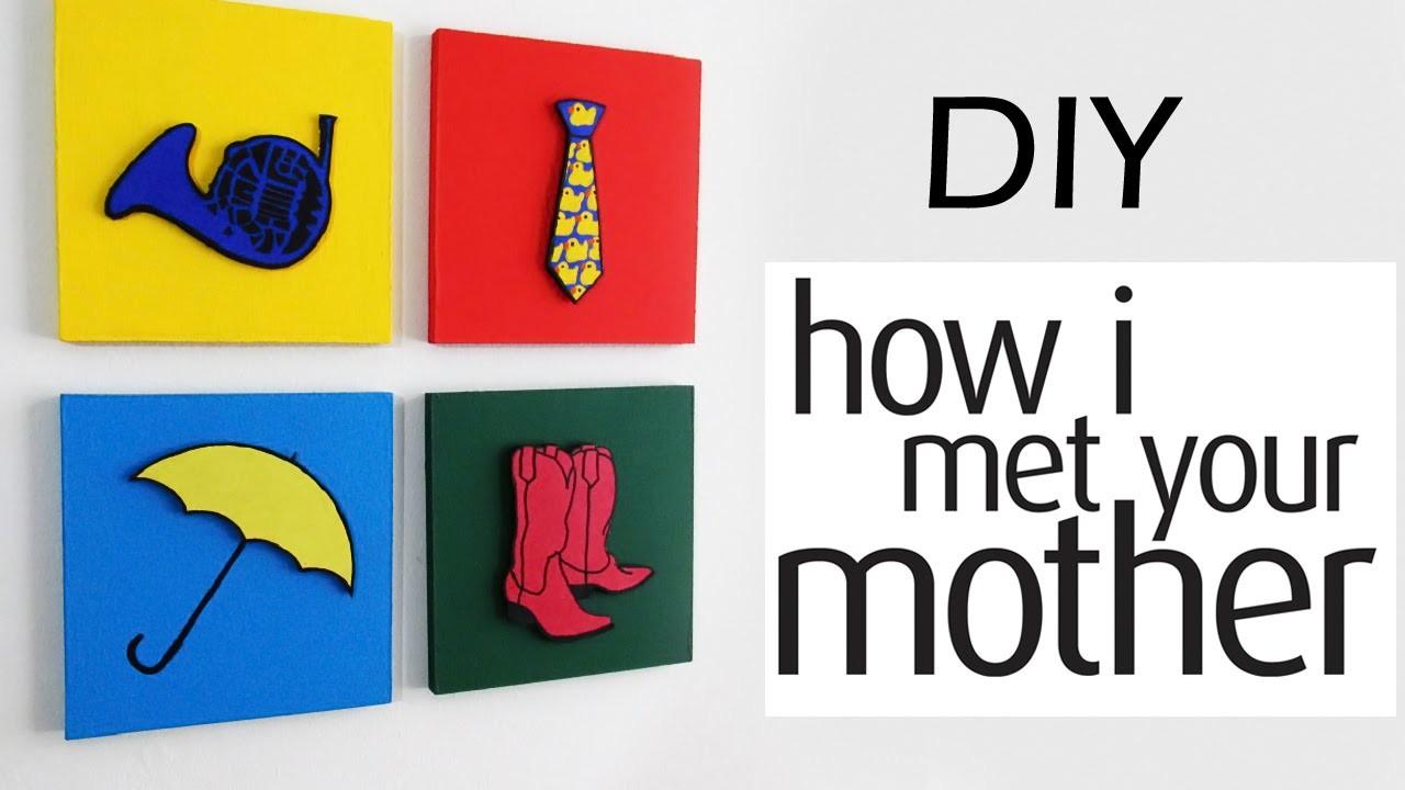 DIY: Quadros Decorativos Inspirados em HOW I MET YOUR MOTHER