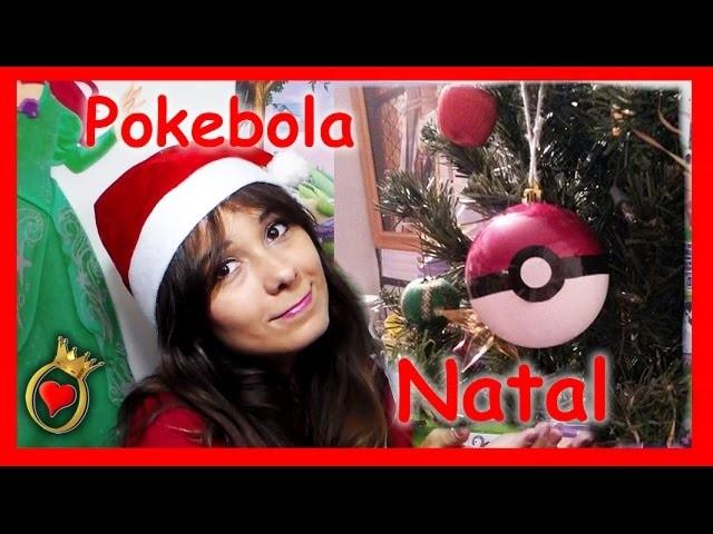 Como Fazer uma Pokebola - decoração de Natal - DIY