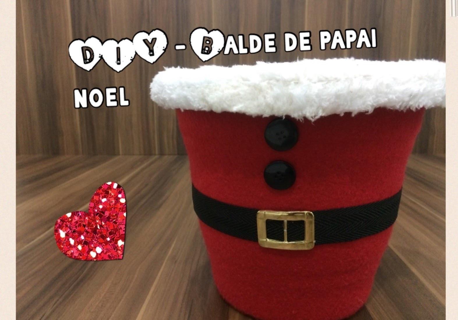 DIY - Balde de Papai Noel