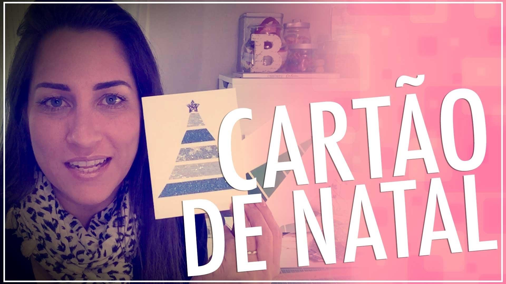 DIY - CARTÃO DE NATAL - CHRISTMAS CARDS IDEA