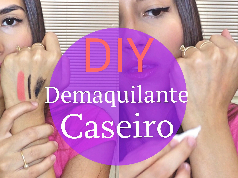 DIY: Como fazer Demaquilante Caseiro por Michelly Cassiano