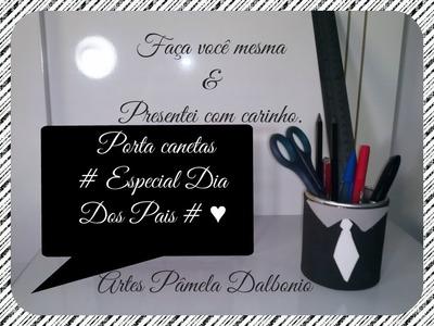 Faça um lindo porta canetas reciclando latas # Especial Dia Dos Pais # ♥ Diy