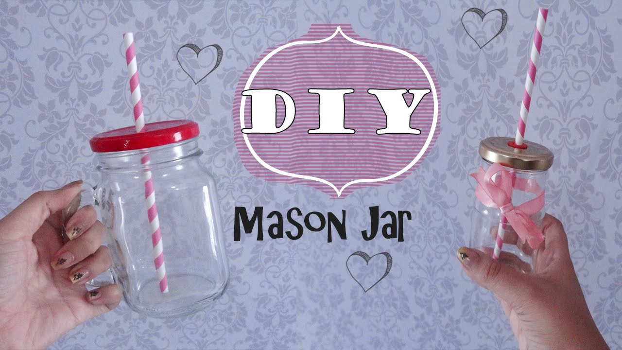 DIY - Copo Mason Jar ♥ Mason Jar Cup