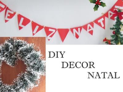 DIY: Decoração de NATAL (Guirlanda e Plaquinha)