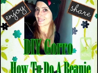 Diy gorro (How to do a Beanie)