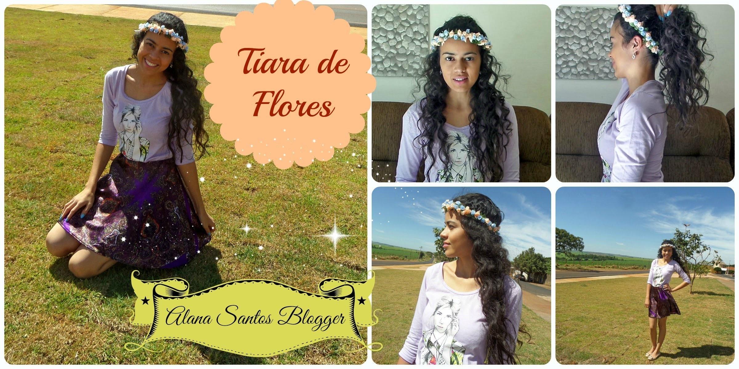DIY Como fazer Tiara de Flores  com Alana Santos Blogger