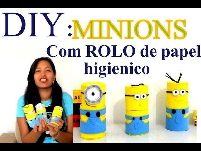 DIY: MINIONS FEITOS COM ROLO DE PAPEL HIGIÊNICO