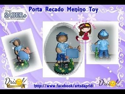 Porta Recado Menino Toy - ART'S DA PRIDI