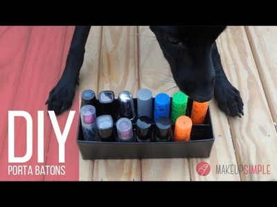 DIY Porta Batons - Makeup Simple