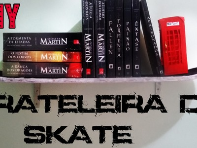 DIY:Como Fazer Prateleira de Skate. Como Pendurar Shape na Parede. Prateleira para livros