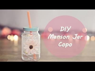 DIY: COPO MANSON JAR  - Faça você mesma