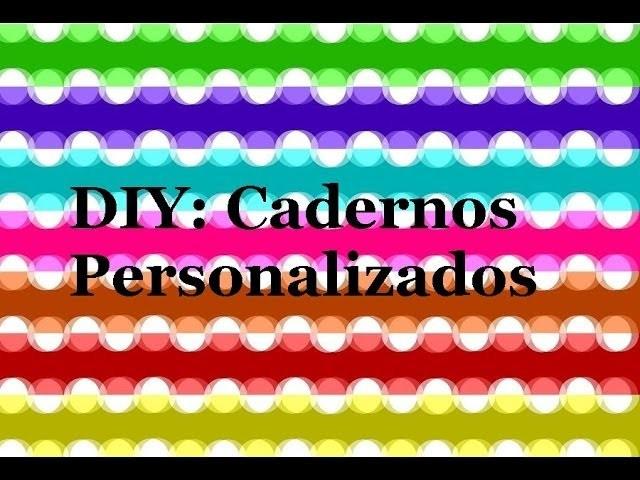 DIY: Cadernos Personalizados | Paola Pacco