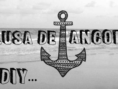 """DIY: ✄ Como estampar sua camiseta"""" âncora """". Customizando Camiseta Velha - Shirt anchor"""