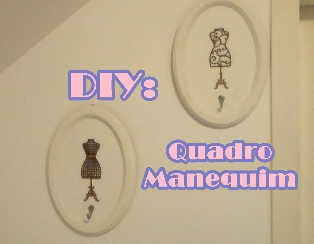 Quadro de Manequim - DIY   POR CAROL GOMES