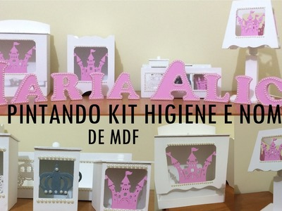 DIY | Como fazer kit higiene em MDF + Nome