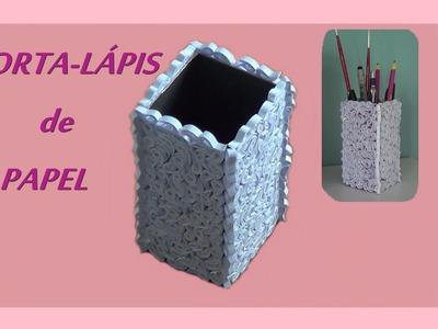 DIY: Porta-lápis de papel