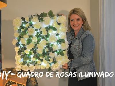 DIY - Quadro de rosas iluminado