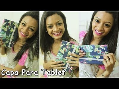 DIY: Capa Para Tablet.Faça Você Mesma. Fernanda Martins