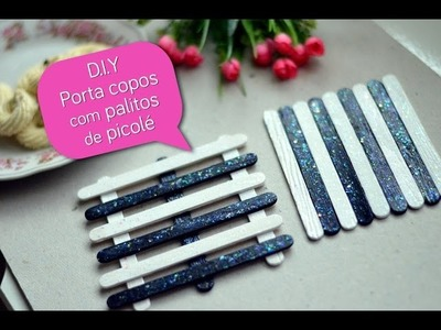 D.I.Y: Porta copos com palitos de picolé | 2 modelos