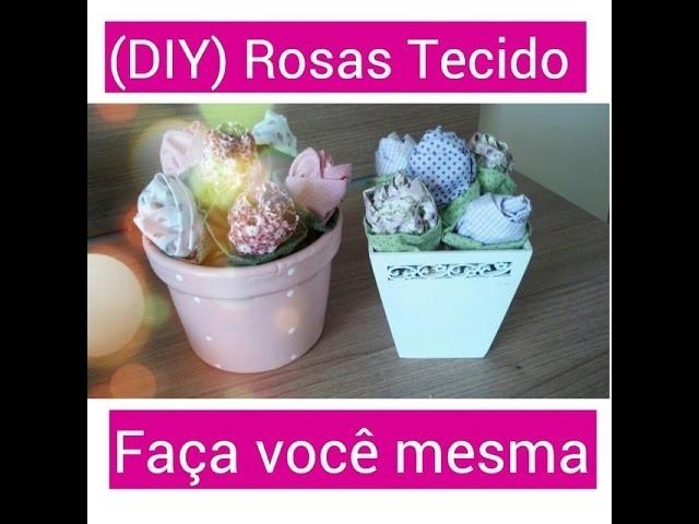 ♥ ♥ (DIY) Arranjo com rosas em tecido - Faça você Mesma  ♥ ♥