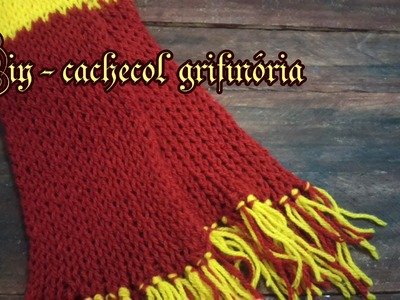 Diy  - Cachecol Grifinória Harry Potter
