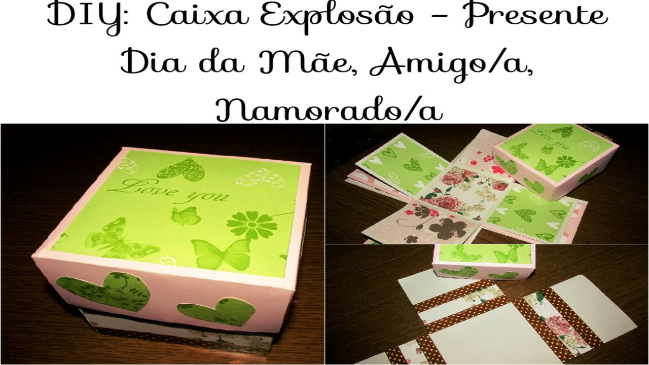 DIY: Caixa Explosão - Ideia de Presente Dia da Mãe