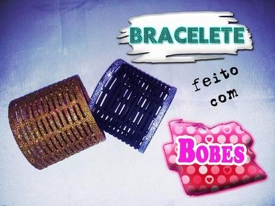 DIY - Braceletes feitos com Bobes para cabelos!