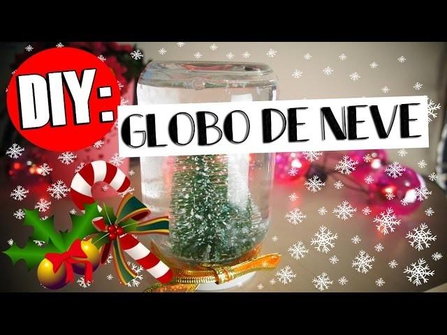 DIY: Decoração de Natal ''Globo de neve''