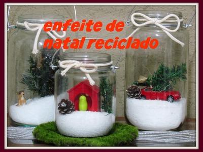 DIY.ENFEITE DE NATAL.  POTE  RECICLADO.LETICIA ARTES
