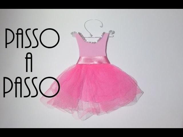 Faça você mesma.DIY: Vestidinho de princesa.bailarina