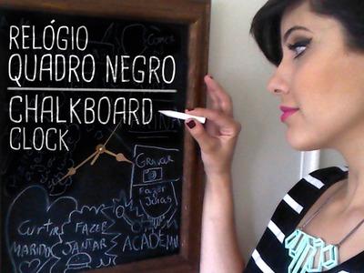 Tutorial Relógio QUADRO NEGRO! Chalkboard Clock! Por Isabelle Verona
