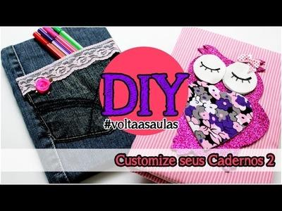 DIY: Customize seus Cadernos 2 #voltaasaulas