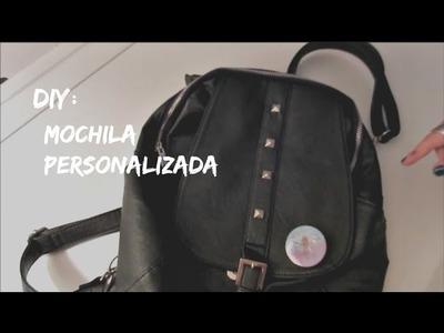 ✂ DIY: Mochila Personalizada