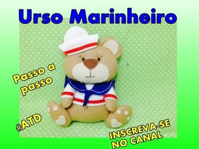 Urso Marinheiro em feltro DIY Passo a passo