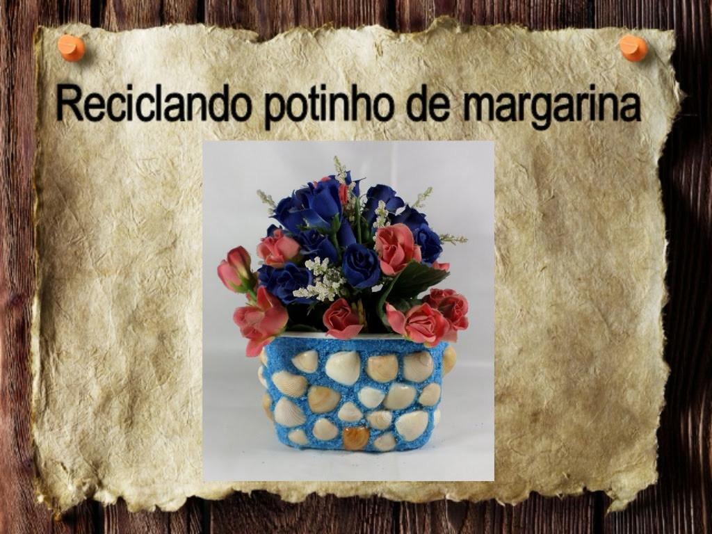 20 - Artesanato e Reciclagem DIY - Decoração praiana - Reciclando potinho de margarina