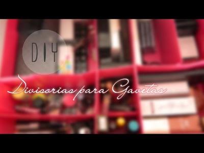 DIY: Divisórias para Gavetas