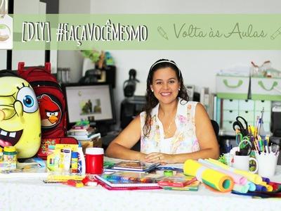DIY | Faça Você Mesmo - Preparando o material escolar da criançada