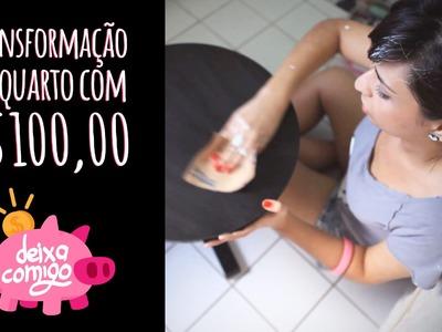 Decoração de quarto gastando R$100 - Deixa Comigo - DIY