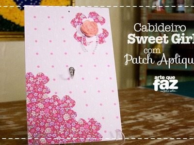 DIY - Cabideiro Sweet Girl com Patch Apliquê (Sonia Marques)