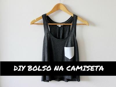 DIY CUSTOMIZAÇÃO DE BOLSO NA CAMISETA