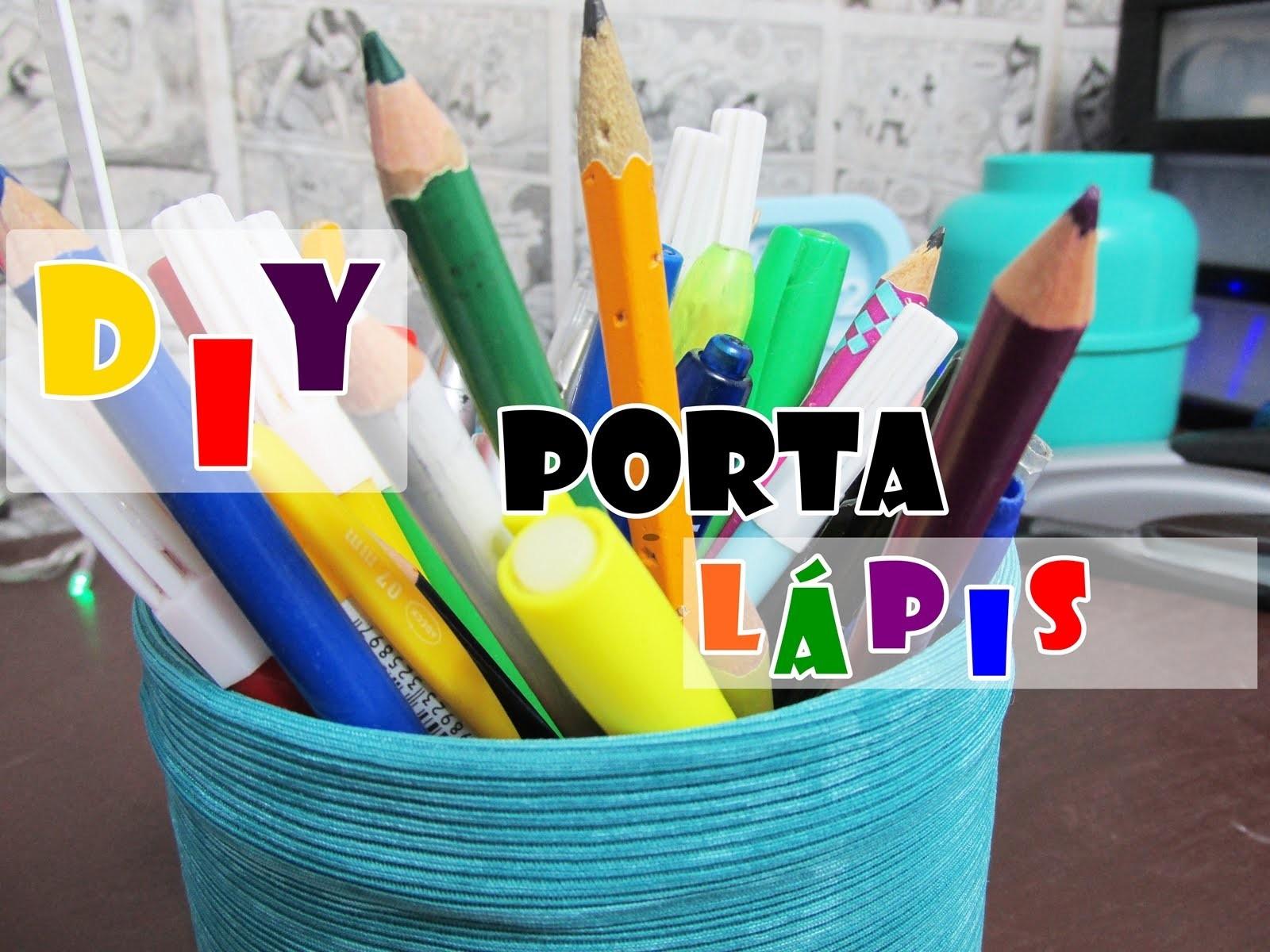 DIY.Faça você mesmo - Porta Lápis
