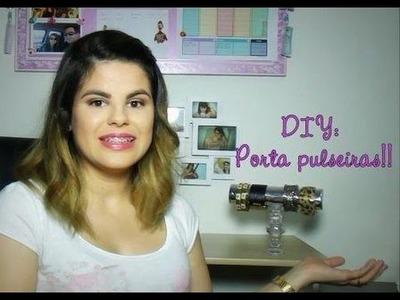 | Tri Chique | DIY: Porta pulseiras. Bracelet holder