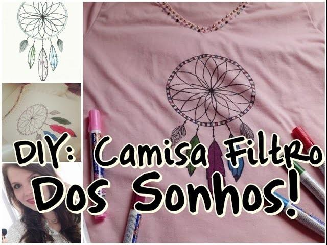 DIY - Camisa Filtro dos Sonhos com Caneta de Tecido