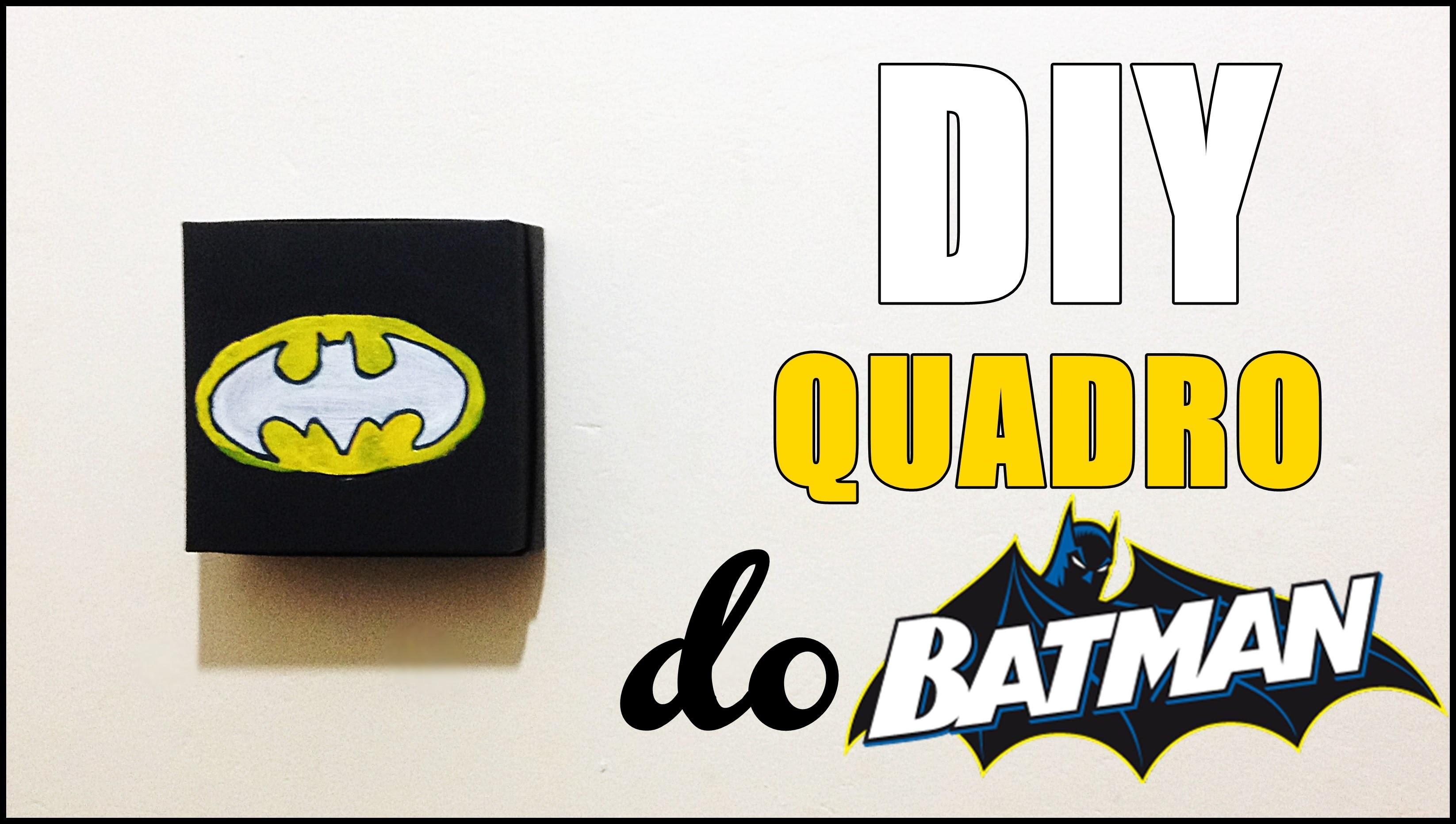 DIY: Quadro do Batman