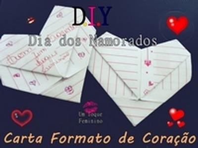DIY| Dia dos Namorados:  Carta formato de coração - FAÇA VOCÊ MESMO - Por Bruna Gênero