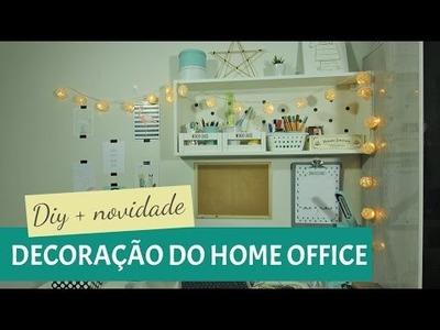 DIY + NOVIDADE | Decorando o meu Home Office
