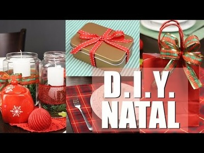 DIY NATAL - Presentes, Embrulhos e Enfeites de Mesa