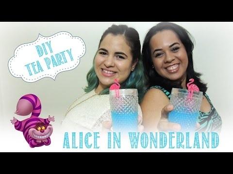 {DIY} Tea Party 'Alice no país das maravilhas'